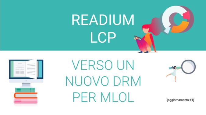 Readium LCP | Un nuovo DRM per MLOL